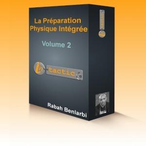 La préparation physique intégrée vol.2